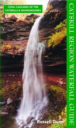 Catskill Region Waterfall Guide by Russell Dunn